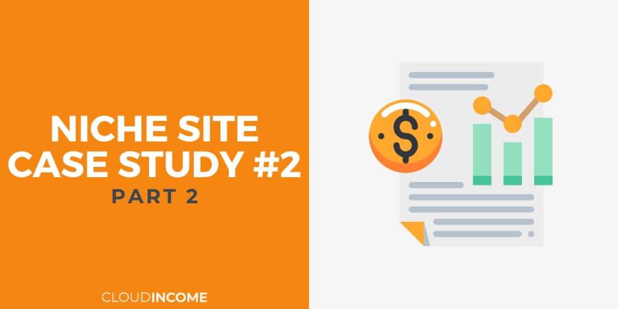Niche site case study update july 15
