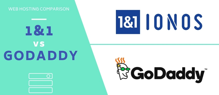 1&1 vs GoDaddy Hosting - What You Need To Know in 2019