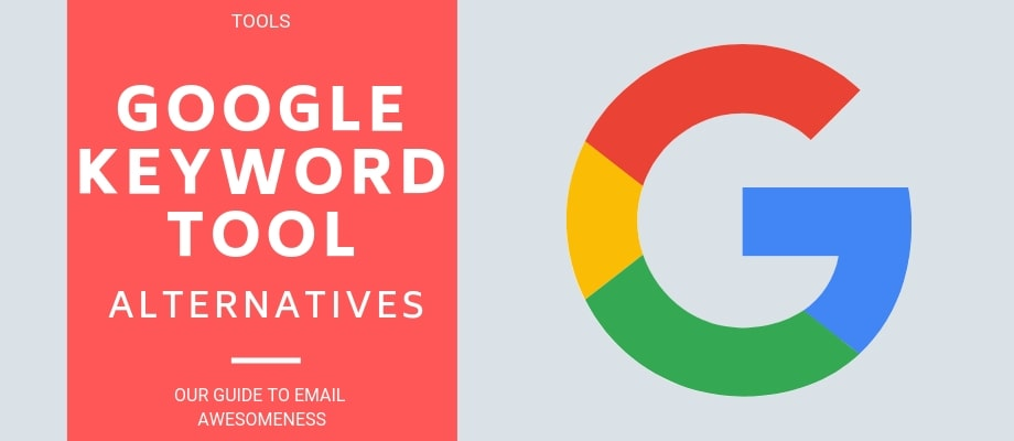 The Top Free Google Keyword Tool Alternatives (2019)