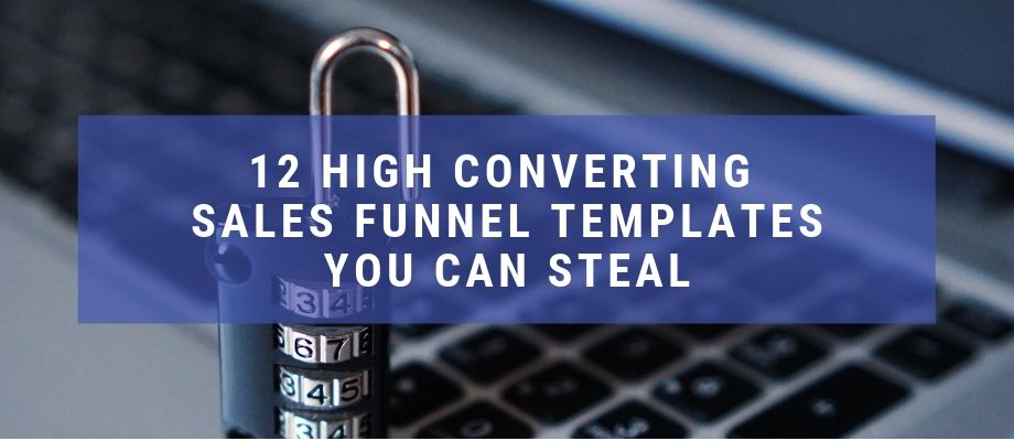 12 Free Sales Funnels Templates You Can Literally STEAL From Us