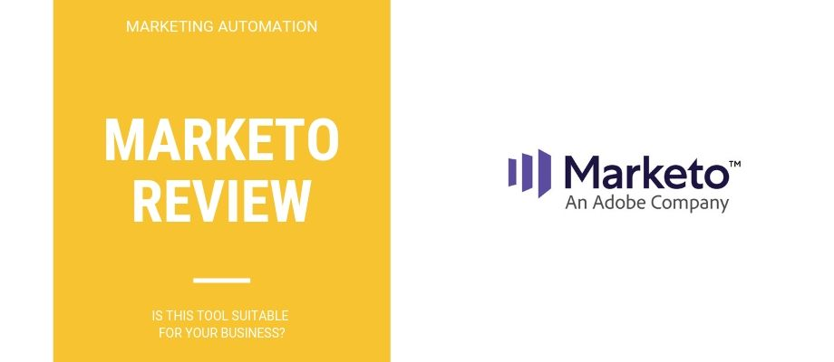 [MUST READ] Marketo Review - Is It A Good Fit For Your Business In 2019?