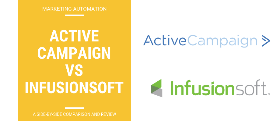 ActiveCampaign vs InfusionSoft - A Side-By-Side Review & Comparison