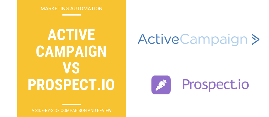 ActiveCampaign vs Prospect.io- A Side-By-Side Review & Comparison
