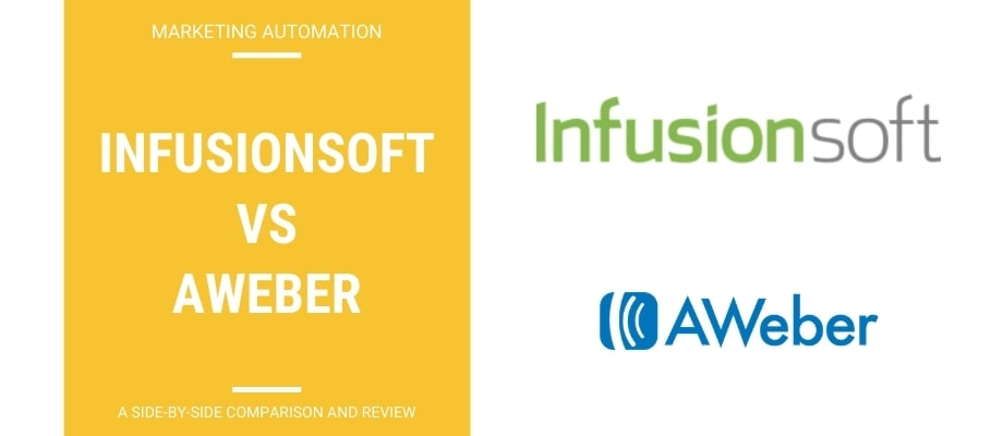 Infusionsoft vs Aweber – A Side-By-Side Review & Comparison