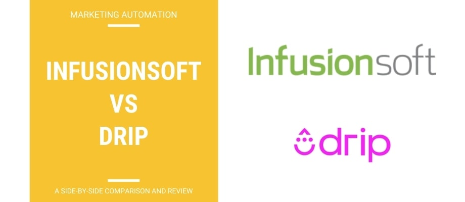 Infusionsoft vs Drip – A Side-By-Side Review & Comparison