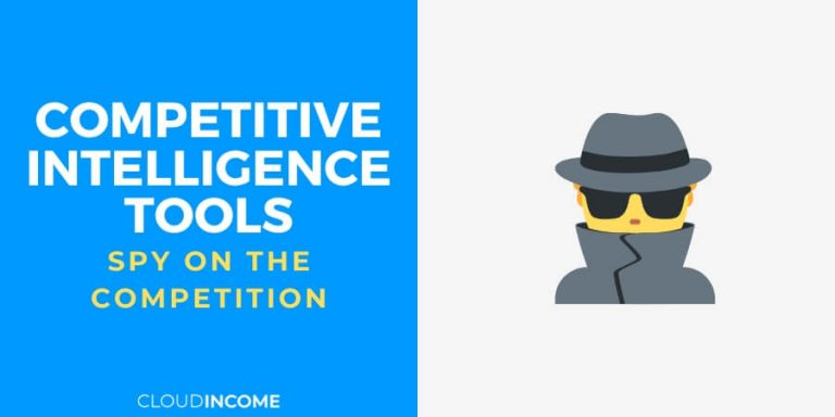 7 competitive intelligence tools to spy on your competition