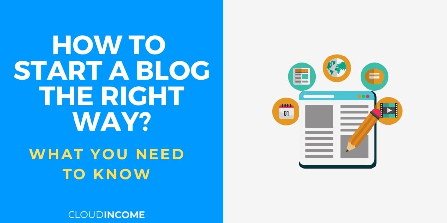 How To Start A Blog The Right Way