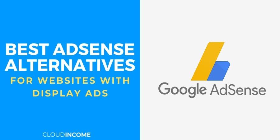 The 10 Best Adsense Alternatives For Website Monetization