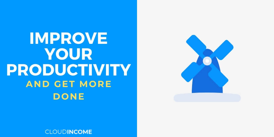 Improve your productivity and get more done