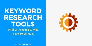 Which tools you need to find awesome keywords