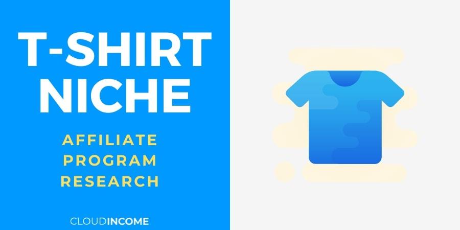 T-Shirt Affiliate Programs