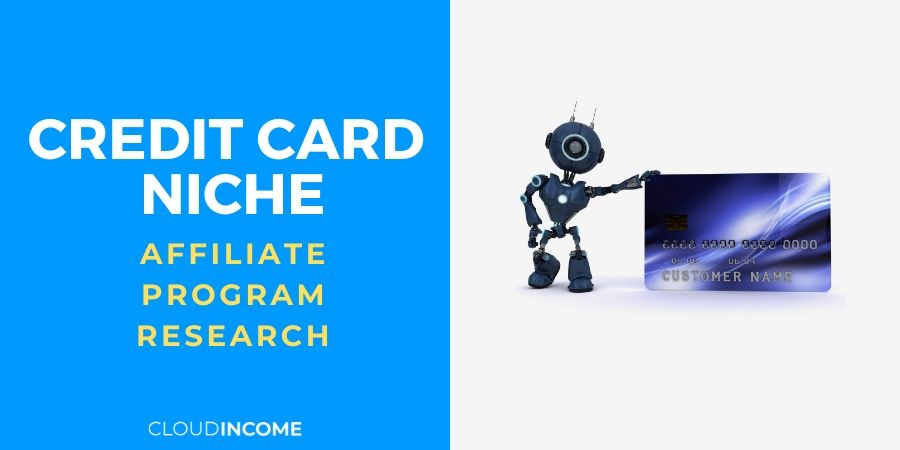 The 10 Best Credit Card Affiliate Programs – Take Your Commissions To The Bank