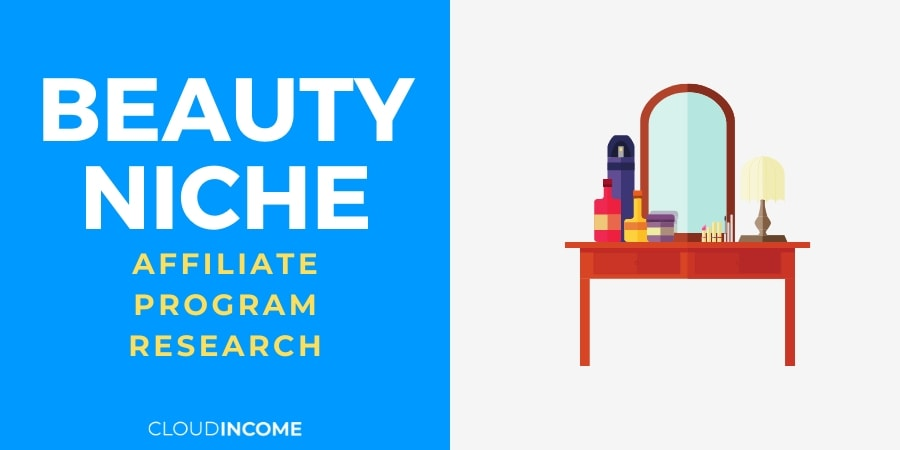 The 12 Best Beauty Affiliate Programs For Makeup & Beauty Bloggers