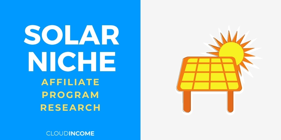 The 10 Best Solar Affiliate Programs – Make Money In An Eco-Friendly Niche