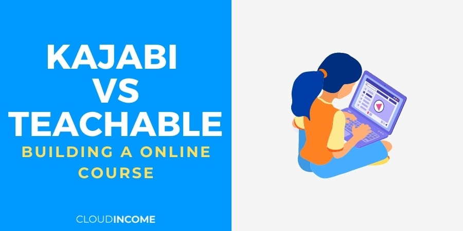 Kajabi vs Teachable – Which Course Building Software Should You Choose?