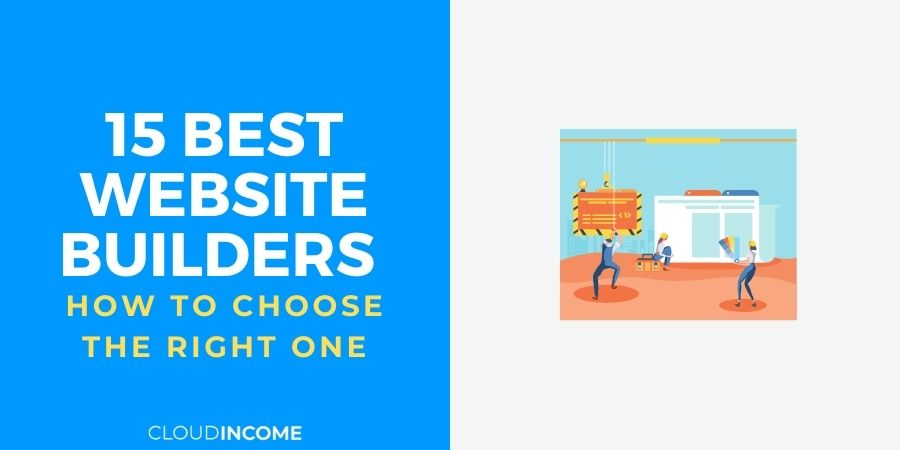 15 Best Website Builders And How To Choose The Right One
