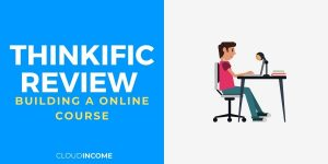 Thinkific Review – An Honest & Comprehensive Review